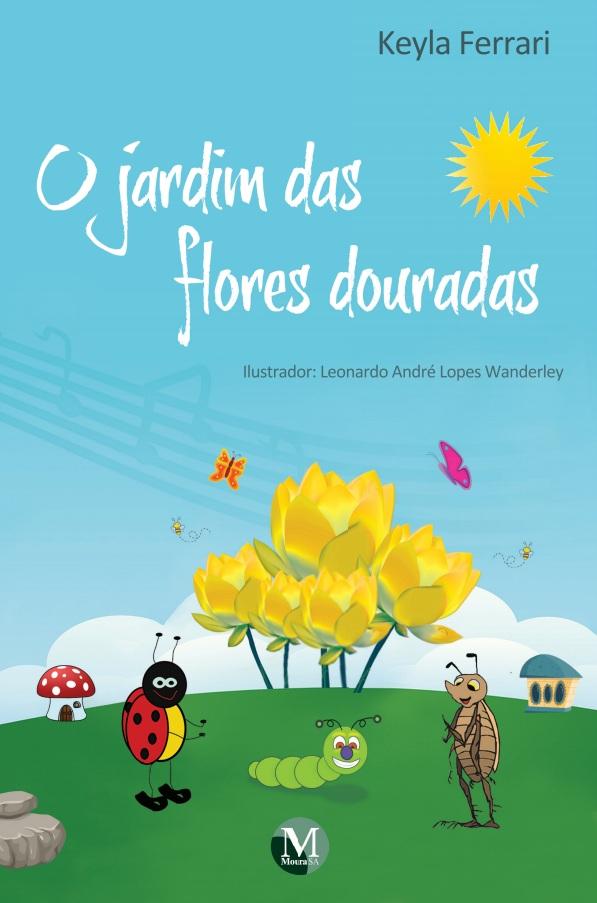 Capa do livro: O JARDIM DAS FLORES DOURADAS