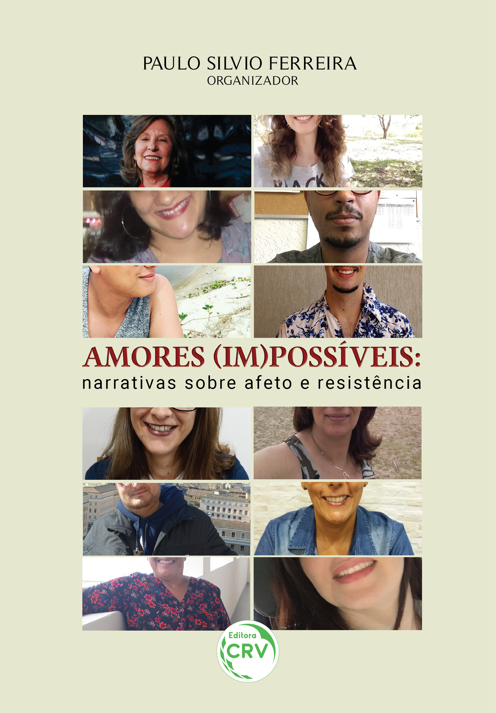 Capa do livro: AMORES (IM)POSSÍVEIS:  <br>narrativas sobre afeto e resistência