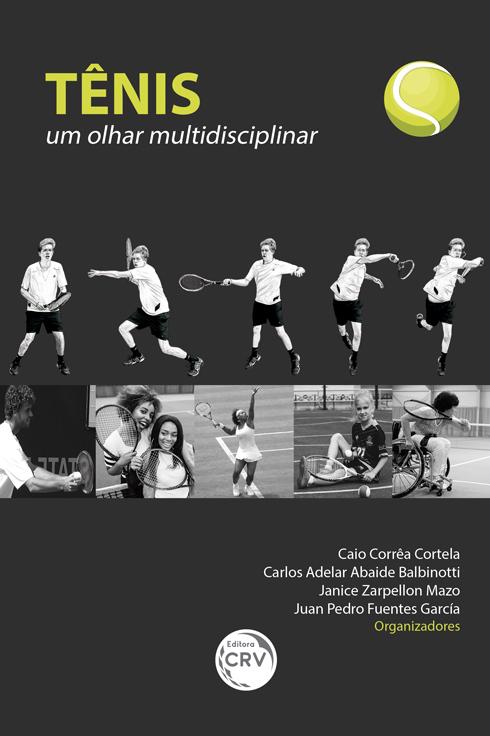 Capa do livro: TÊNIS: <br>um olhar multidisciplinar