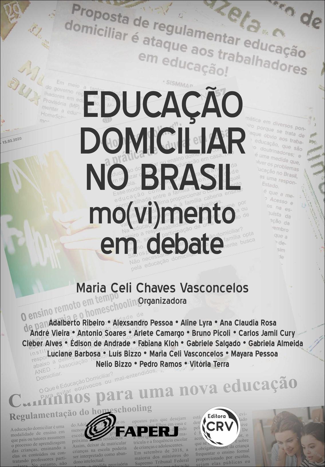 Capa do livro: EDUCAÇÃO DOMICILIAR NO BRASIL: <br>mo(vi)mento em debate