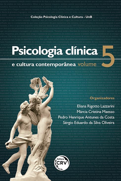 Capa do livro: PSICOLOGIA CLÍNICA E CULTURA CONTEMPORÂNEA <br>Coleção Psicologia Clínica e Cultura – UnB<br> Volume 5