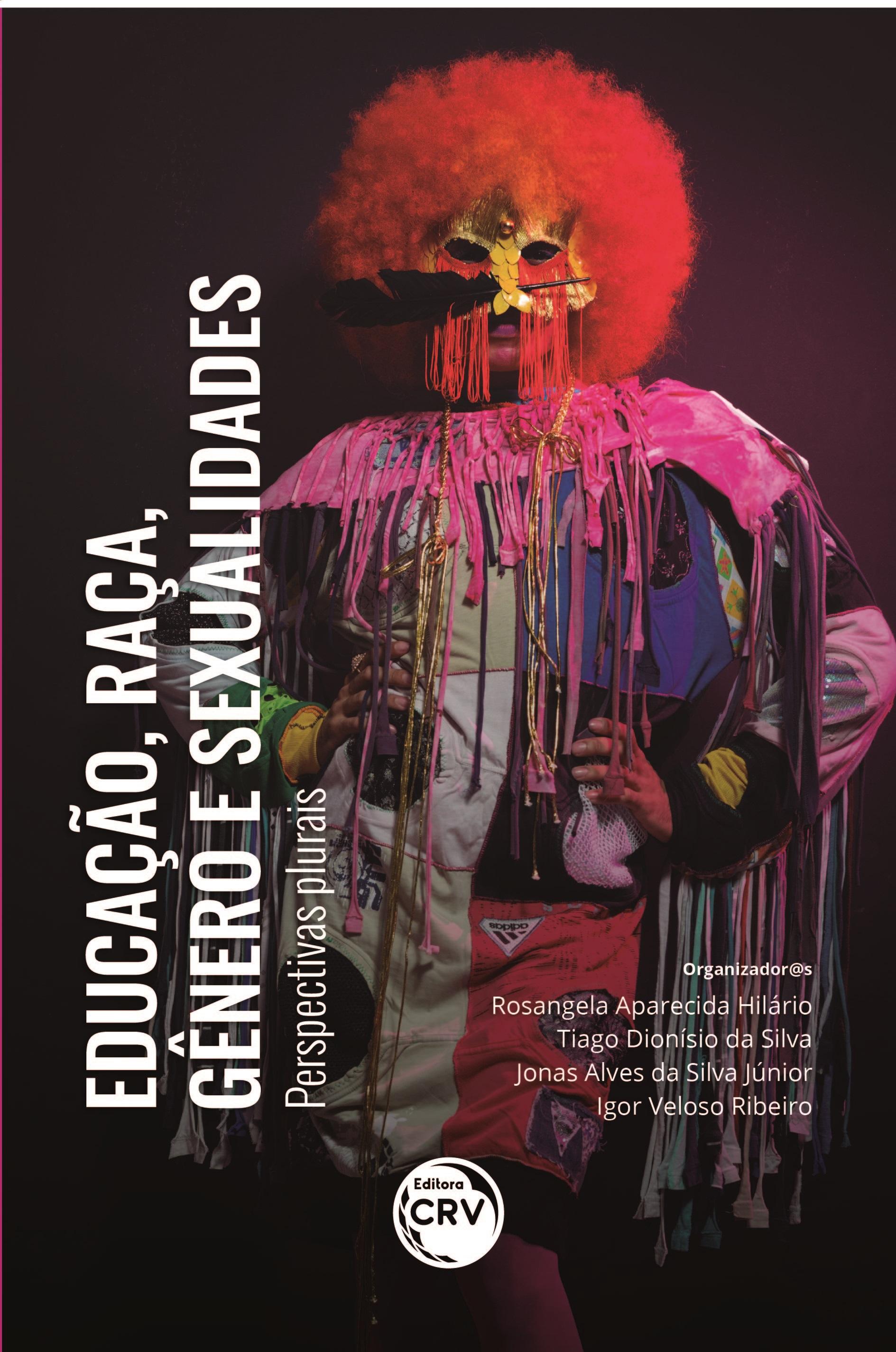 Capa do livro: EDUCAÇÃO, RAÇA, GÊNERO E SEXUALIDADES: <br>perspectivas plurais
