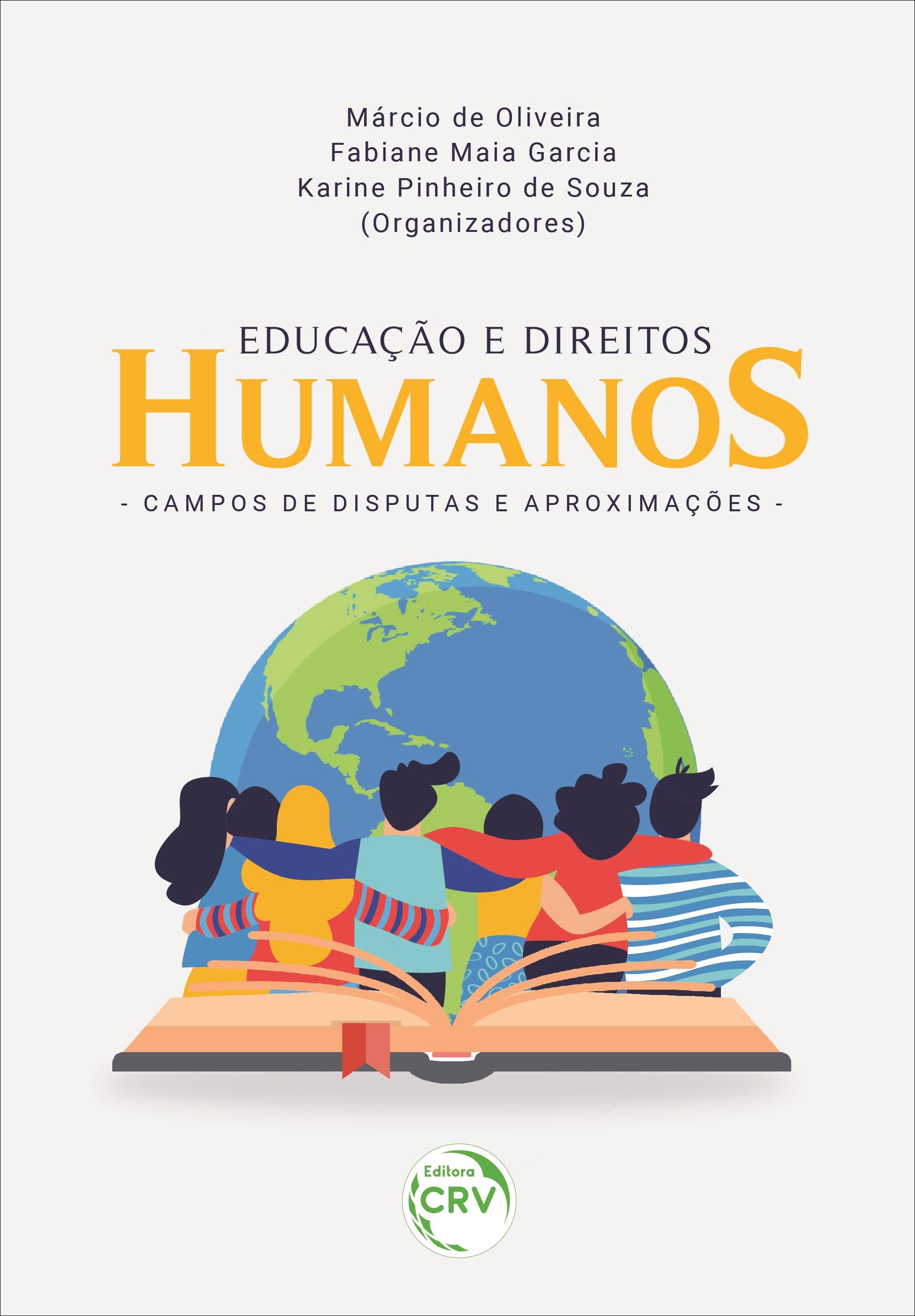 Capa do livro: EDUCAÇÃO E DIREITOS HUMANOS: <br>campos de disputas e aproximações