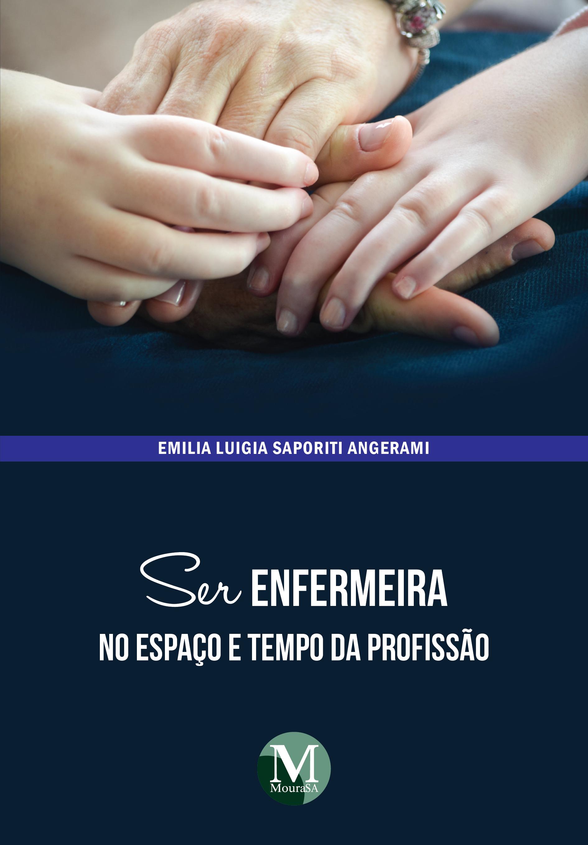 Capa do livro: SER ENFERMEIRA NO ESPAÇO E TEMPO DA PROFISSÃO