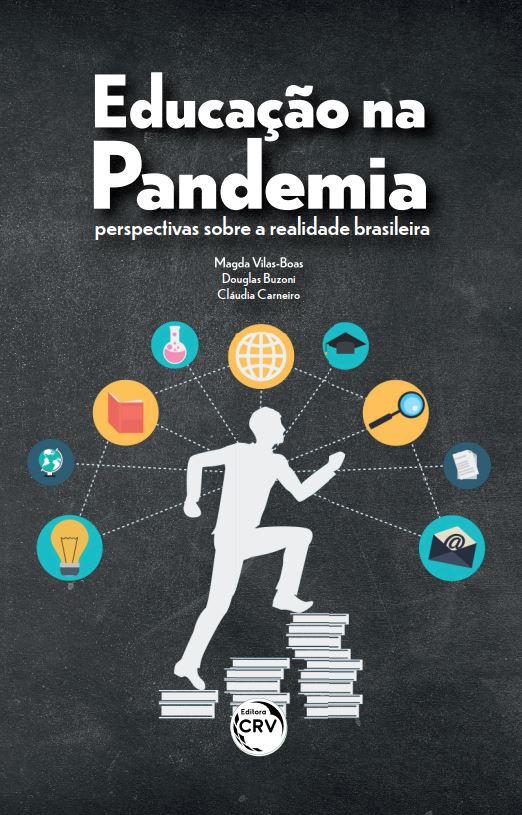 Capa do livro: EDUCAÇÃO NA PANDEMIA:<br> perspectivas sobre a realidade brasileira