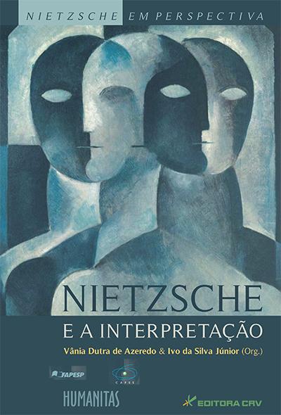 Capa do livro: NIETZSCHE E A INTERPRETAÇÃO