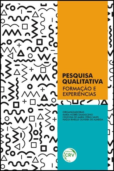 Capa do livro: PESQUISA QUALITATIVA:<br>formação e experiências