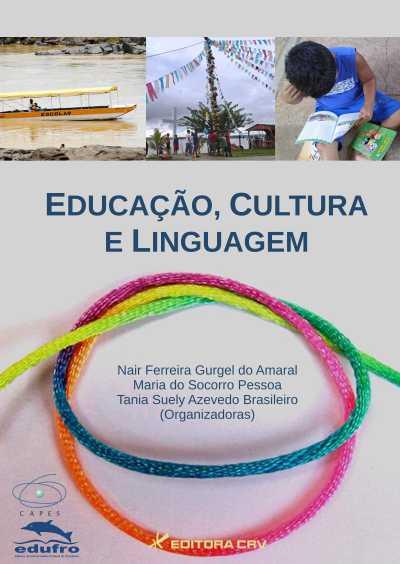 Capa do livro: EDUCAÇÃO, CULTURA E LINGUAGEM