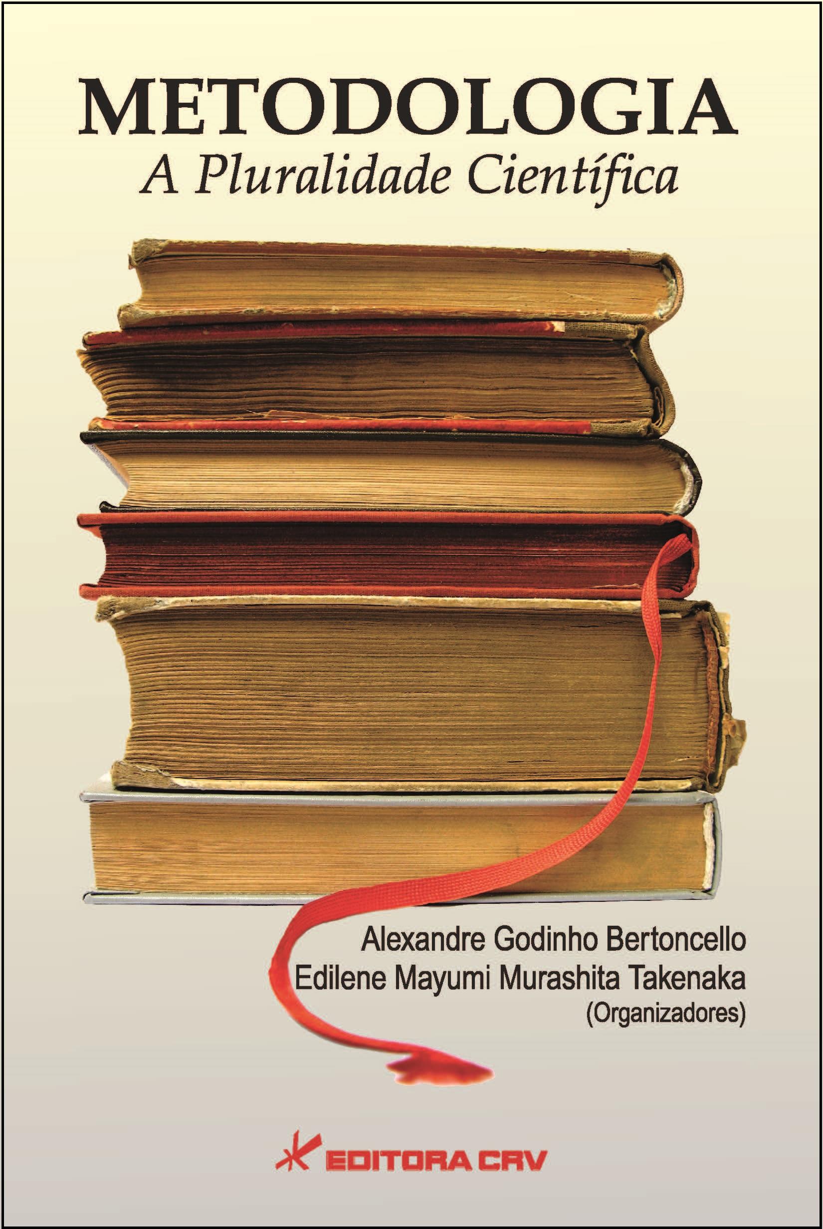 Capa do livro: METODOLOGIA:<br> a pluralidade científica