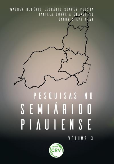 Capa do livro: PESQUISAS NO SEMIÁRIDO PIAUIENSE<br>VOL. 3