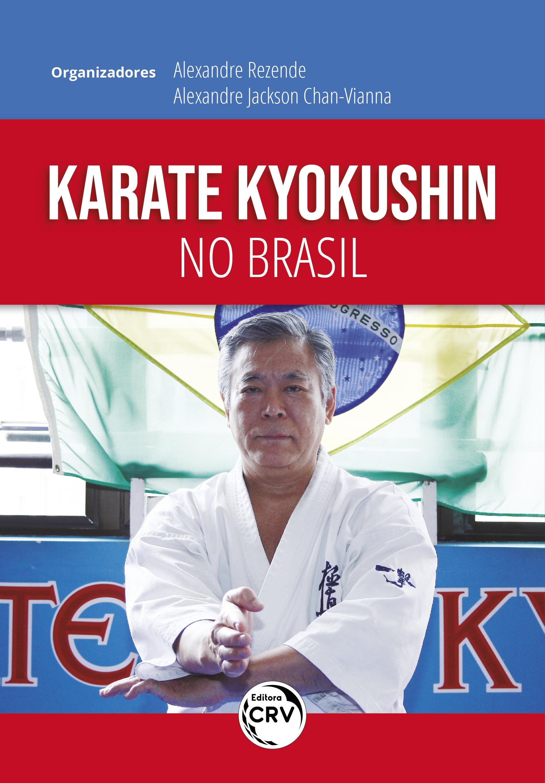 Capa do livro: KARATE KYOKUSHIN NO BRASIL