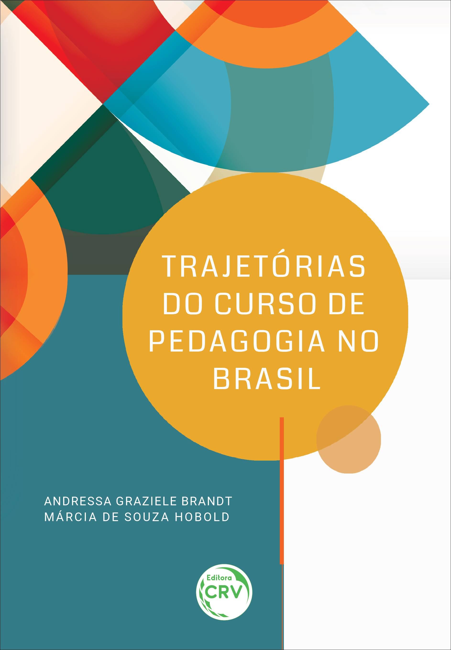 Capa do livro: TRAJETÓRIAS DO CURSO DE PEDAGOGIA NO BRASIL