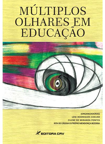 Capa do livro: MÚLTIPLOS OLHARES EM EDUCAÇÃO