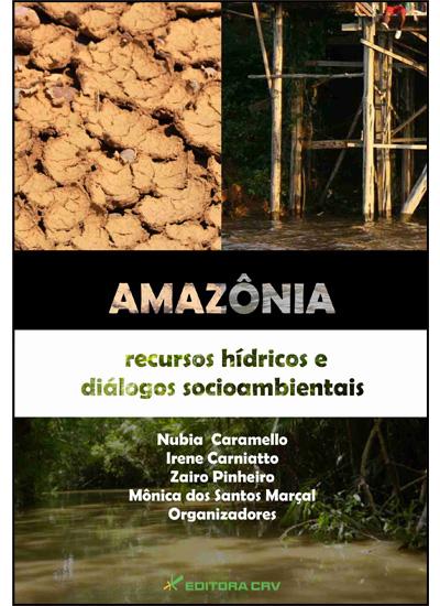 Capa do livro: AMAZÔNIA:<br>recursos hídricos e diálogos socioambientais