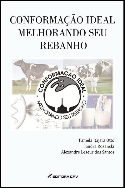 Capa do livro: CONFORMAÇÃO IDEAL MELHORANDO SEU REBANHO