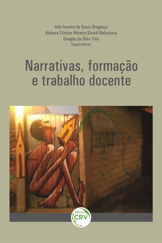 Capa do livro: NARRATIVAS, FORMAÇÃO E TRABALHO DOCENTE