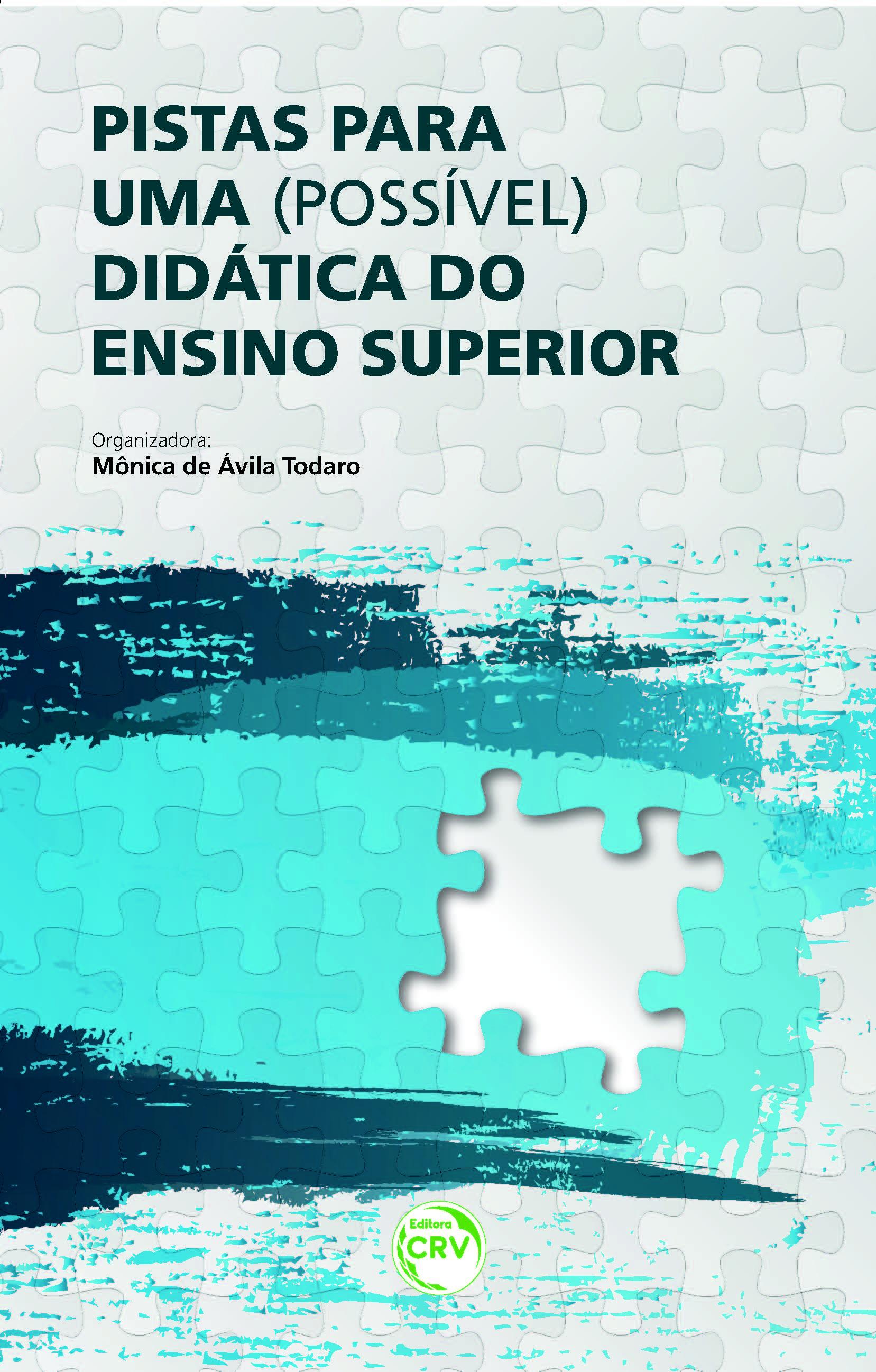 Capa do livro: PISTAS PARA UMA (POSSÍVEL) DIDÁTICA DO ENSINO SUPERIOR