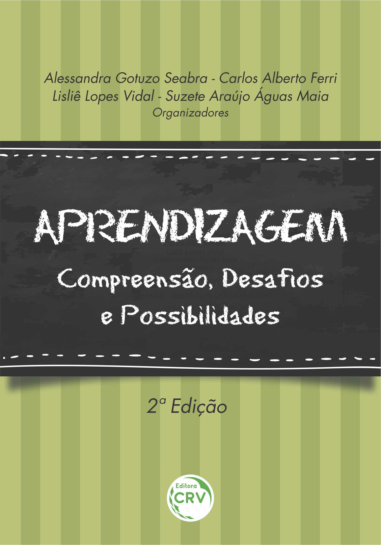 Capa do livro: APRENDIZAGEM: <br>compreensão, desafios e possibilidades <br>2ª Edição