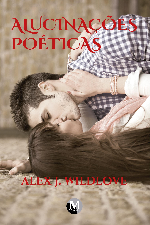 Capa do livro: ALUCINAÇÕES POÉTICAS