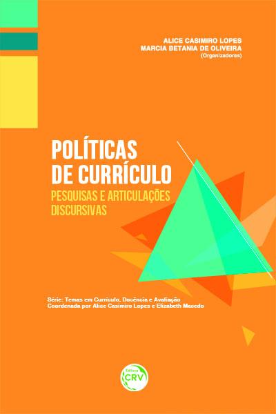 Capa do livro: POLÍTICAS DE CURRÍCULO: <br>pesquisas e articulações discursivas