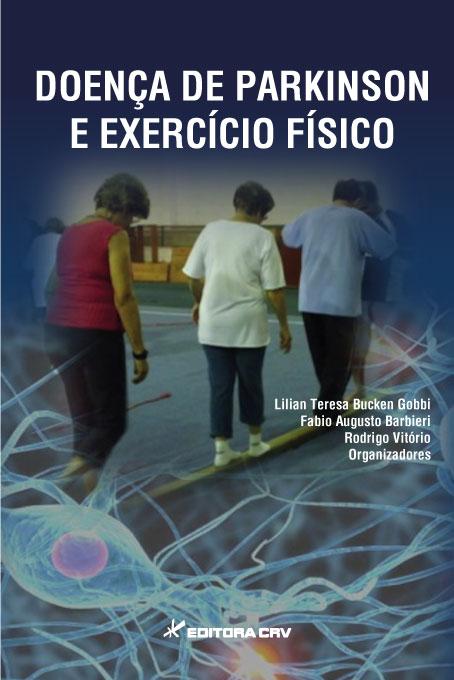 Capa do livro: DOENÇA DE PARKINSON E EXERCÍCIO FÍSICO