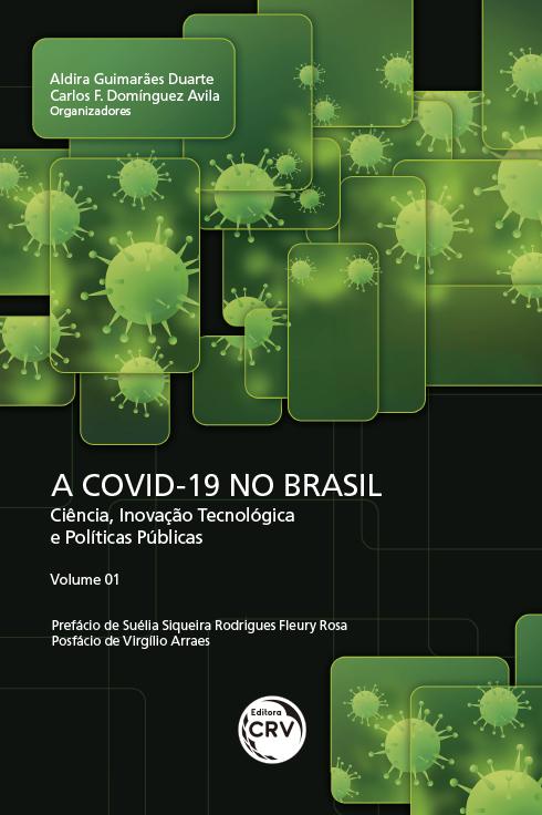 Capa do livro: A COVID-19 NO BRASIL: <BR>ciência, inovação tecnológica e políticas públicas - Volume 1