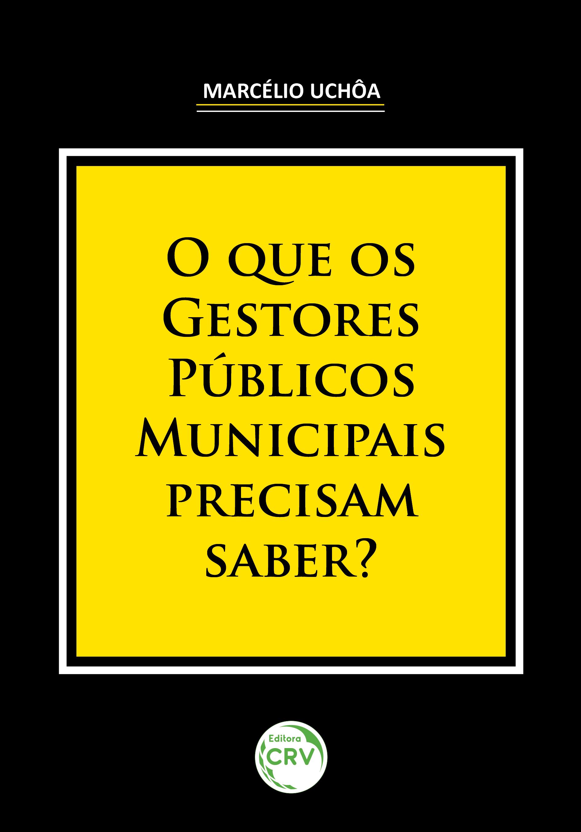 Capa do livro: O QUE OS GESTORES PÚBLICOS MUNICIPAIS PRECISAM SABER?
