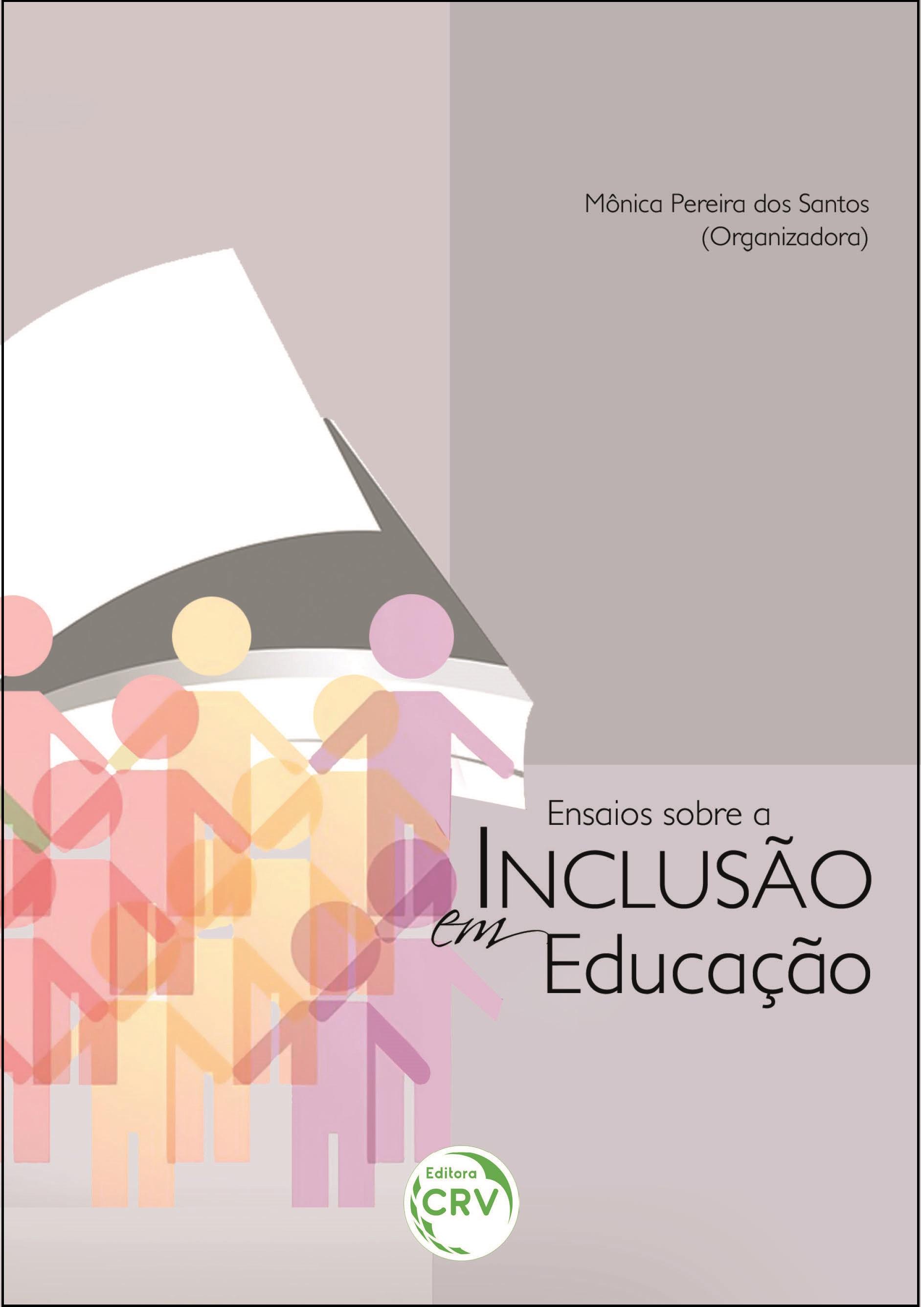 Capa do livro: ENSAIOS SOBRE A INCLUSÃO EM EDUCAÇÃO