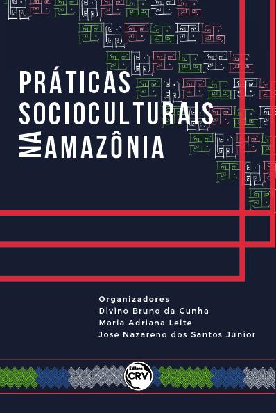 Capa do livro: PRÁTICAS SOCIOCULTURAIS NA AMAZÔNIA
