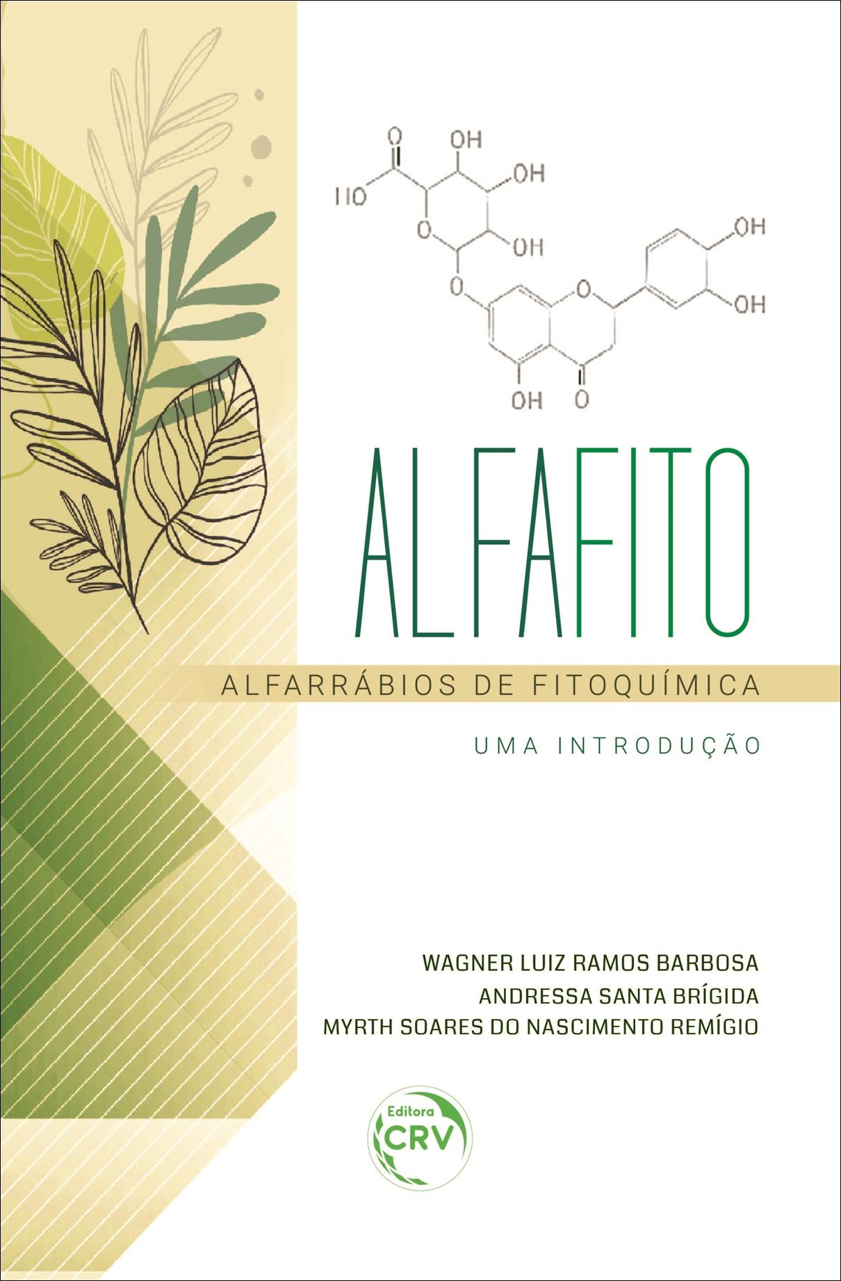 Capa do livro: ALFAFITO:<br> Alfarrábios de fitoquímica (uma introdução)