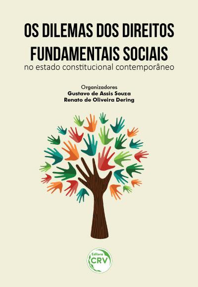 Capa do livro: OS DILEMAS DOS DIREITOS FUNDAMENTAIS SOCIAIS NO ESTADO CONSTITUCIONAL CONTEMPORÂNEO
