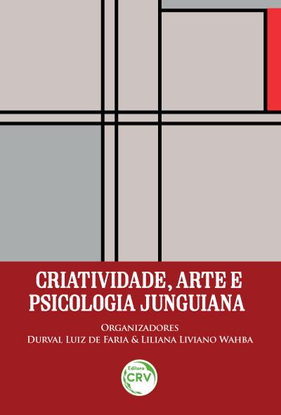 Capa do livro: CRIATIVIDADE, ARTE E PSICOLOGIA JUNGUIANA