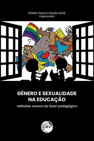 Capa do livro: GÊNERO E SEXUALIDADE NA EDUCAÇÃO: <br>reflexões acerca do fazer pedagógico