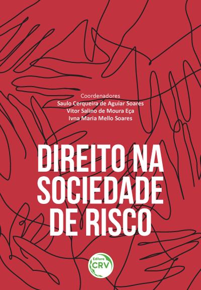 Capa do livro: DIREITO NA SOCIEDADE DE RISCO