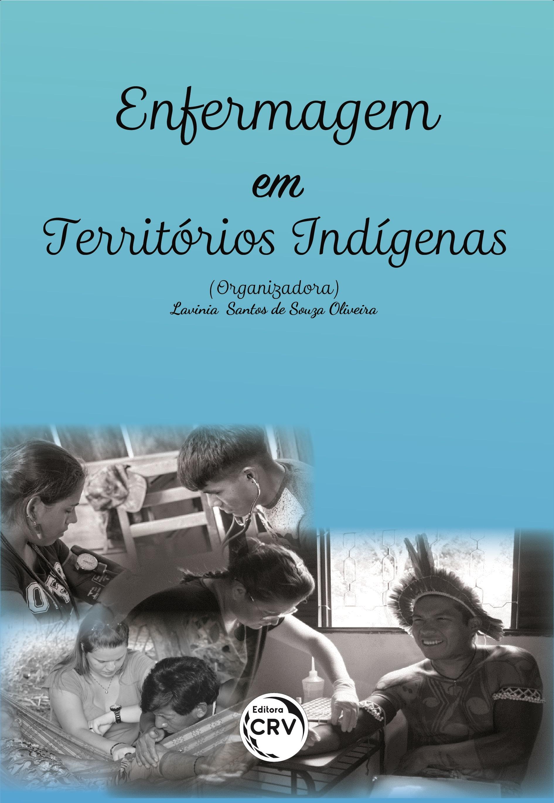 Capa do livro: ENFERMAGEM EM TERRITÓRIOS INDÍGENAS