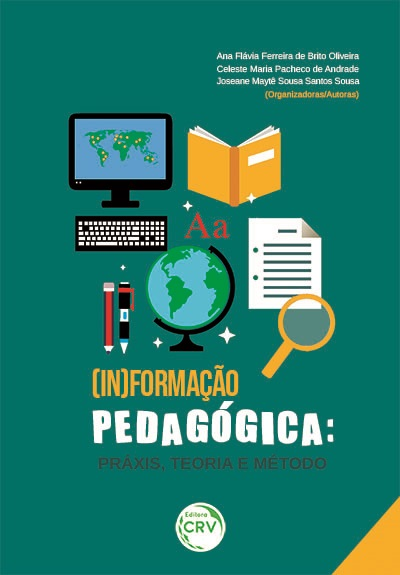 Capa do livro: (IN)FORMAÇÃO PEDAGÓGICA: <br>práxis, teoria e método