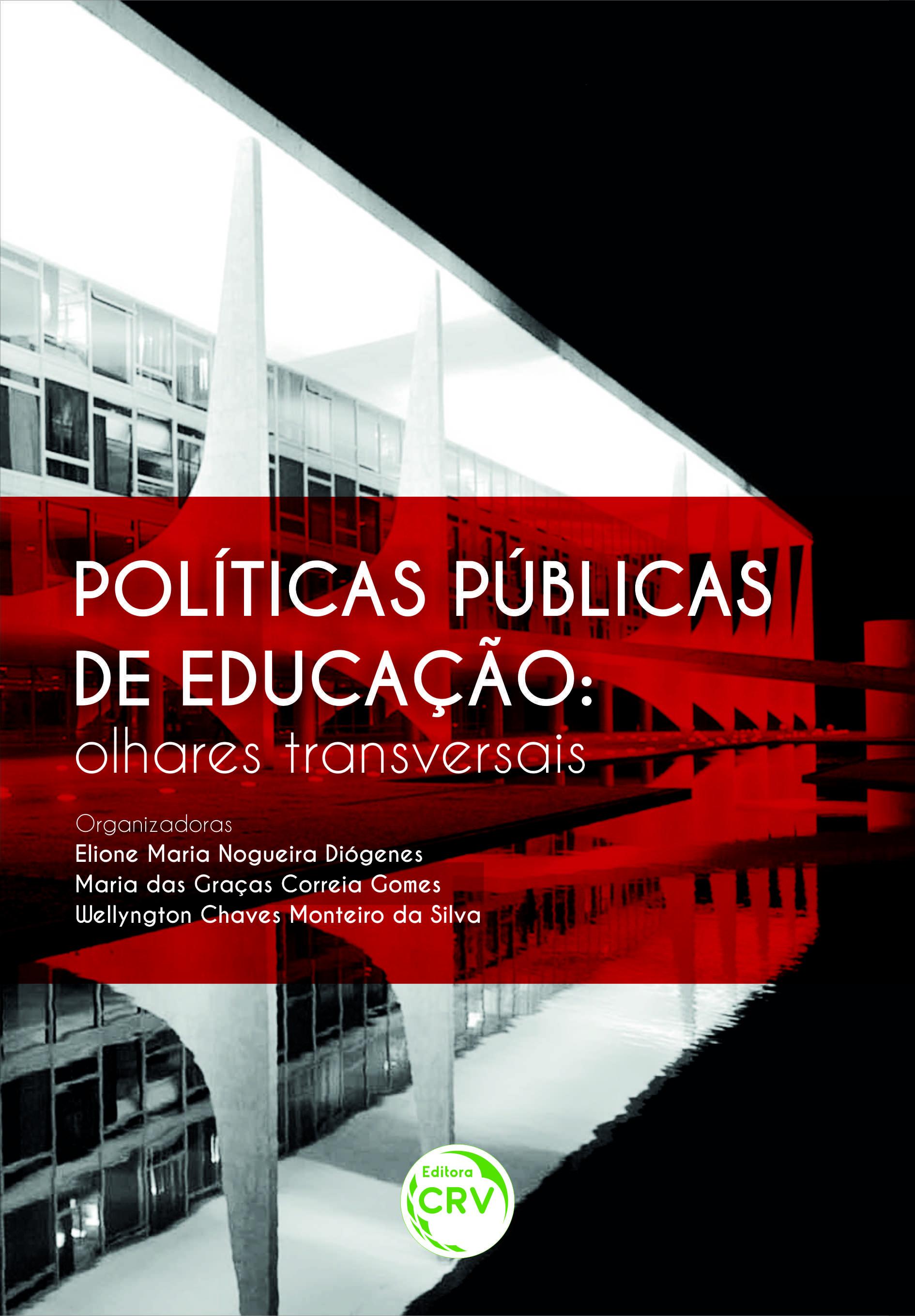 Capa do livro: POLÍTICAS PÚBLICAS DE EDUCAÇÃO:<br>olhares transversais