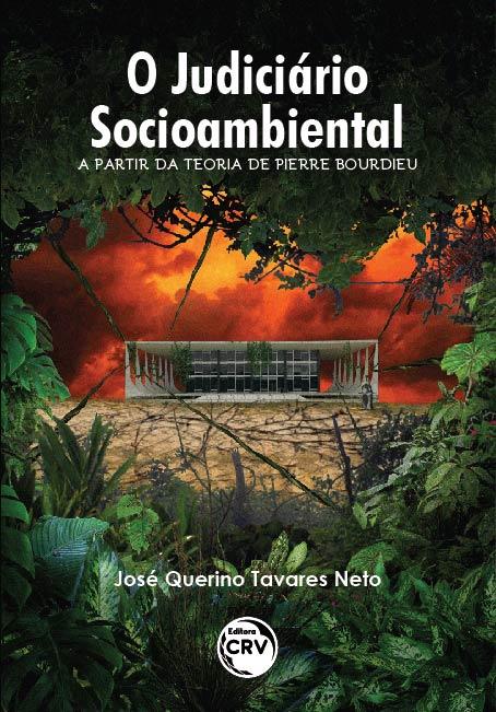 Capa do livro: O JUDICIÁRIO SOCIOAMBIENTAL A PARTIR DA TEORIA DE PIERRE BOURDIEU