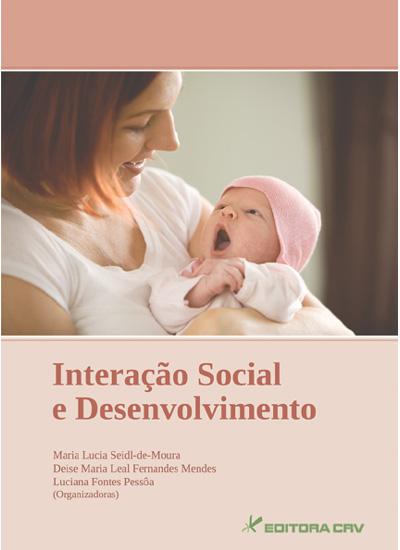Capa do livro: INTERAÇÃO SOCIAL E DESENVOLVIMENTO