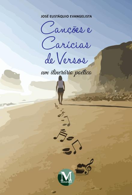 Capa do livro: CANÇÕES E CARÍCIAS DE VERSOS – UM ITINERÁRIO POÉTICO