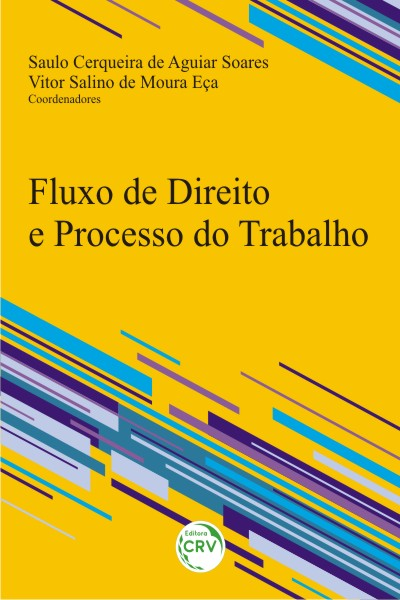 Capa do livro: FLUXO DE DIREITO E PROCESSO DO TRABALHO