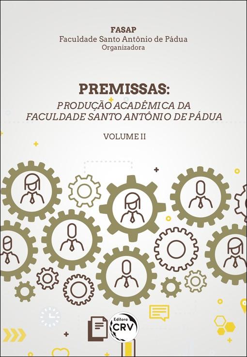 Capa do livro: PREMISSAS: <br>produção Acadêmica da Faculdade Santo Antônio de Pádua – VOLUME II
