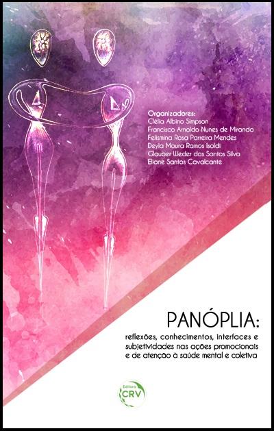 Capa do livro: PANÓPLIA:<br>reflexões, conhecimentos, interfaces e subjetividades nas ações promocionais e de atenção à saúde mental e coletiva