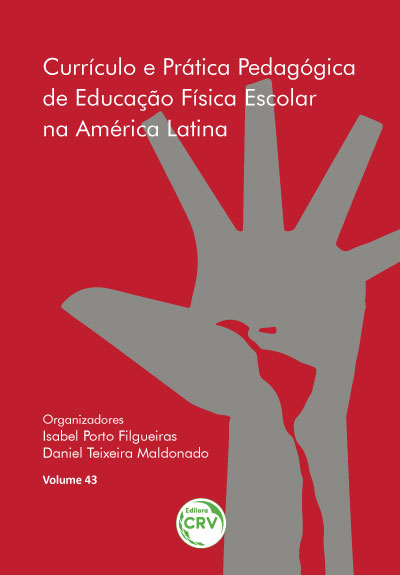 Capa do livro: CURRÍCULO E PRÁTICA PEDAGÓGICA DE EDUCAÇÃO FÍSICA ESCOLAR NA AMÉRICA LATINA <br>Volume 43