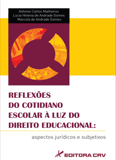 Capa do livro: REFLEXÕES DO COTIDIANO ESCOLAR À LUZ DO DIREITO EDUCACIONAL:<br>aspectos jurídicos e subjetivos