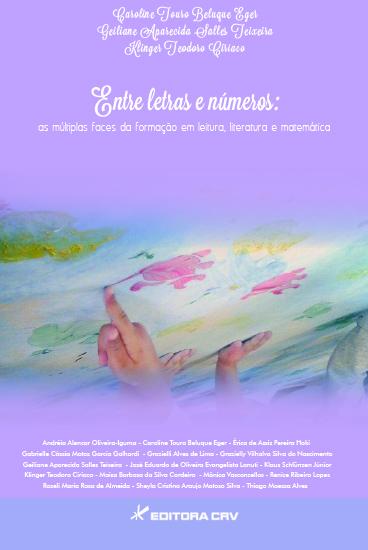 Capa do livro: ENTRE LETRAS E NÚMEROS:<br>as múltiplas faces da formação em leitura, literatura e matemática