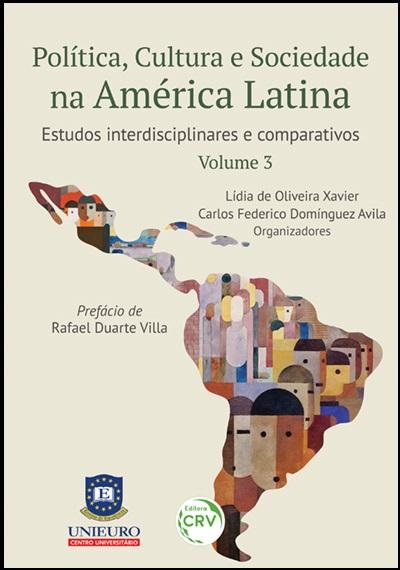 Capa do livro: POLÍTICA, CULTURA E SOCIEDADE NA AMÉRICA LATINA:<br>estudos interdisciplinares e comparativos<br>Volume 3