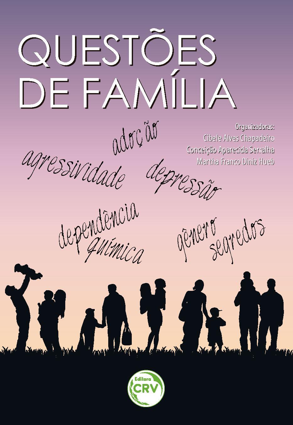 Capa do livro: QUESTÕES DE FAMÍLIA