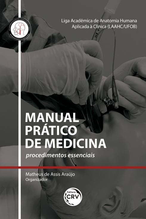 Capa do livro: MANUAL PRÁTICO DE MEDICINA: <br>procedimentos essenciais