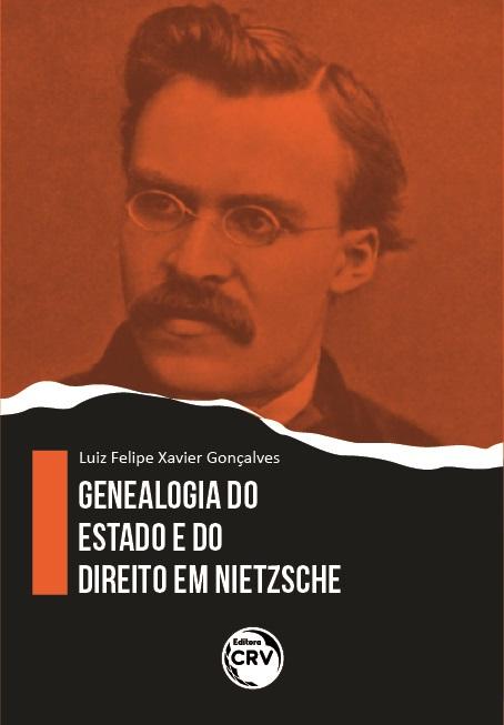 Capa do livro: GENEALOGIA DO ESTADO E DO DIREITO EM NIETZSCHE